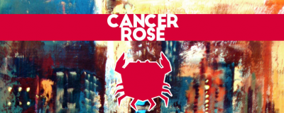 Cancer Rose